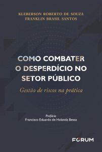 Capa de Livro: Como Combater O Desperdício No Setor Público