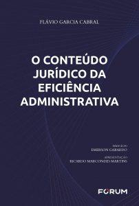 Capa de Livro: O conteúdo jurídico da eficiência administrativa