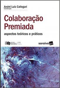 Capa de Livro: Colaboração premiada: aspectos teóricos e práticos