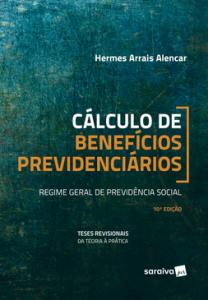 Capa de Livro: Cálculo de benefícios previdenciários: regime geral de previdência social