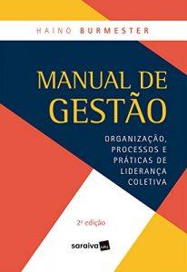 Capa de Livro: Manual de gestão: organização, processos e práticas de liderança coletiva