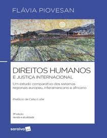 Capa de Livro: Direitos humanos e justiça internacional: um estudo comparativo dos sistemas regionais europeu, interamericano e africano