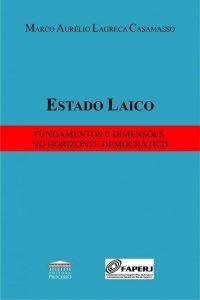 Capa de Livro: Estado laico: fundamentos e dimensões no horizonte democrático