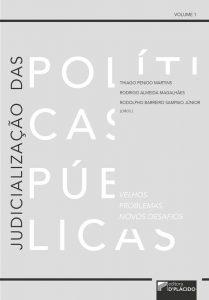 Capa de Livro: Judicialização das políticas públicas: velhos problemas, novos desafios