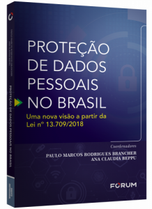 Capa de Livro: Proteção de dados pessoais no Brasil: uma nova visão a partir da Lei nº 13.709/2018