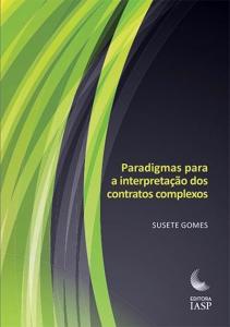 Capa de Livro: Paradigmas para a interpretação dos contratos complexos
