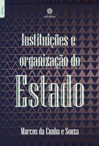 Capa de Livro: Instituições e organização do Estado
