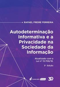 Capa de Livro: Autodeterminação informativa e a privacidade na sociedade da informação