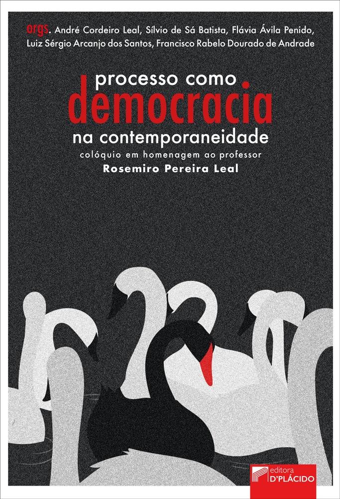 Capa de Livro: Processo como democracia na contemporaneidade: colóquio em homenagem ao professor Rosemiro Pereira Leal