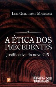 Capa de Livro: A ética dos precedentes