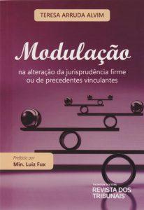 Capa de Livro: Modulação: na alteração da jurisprudência firme ou de precedentes vinculantes