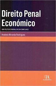 Capa de Livro: Direito penal económico: uma política criminal na era compliance