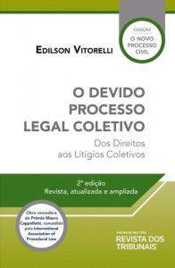 Capa de Livro: O devido processo legal coletivo: dos direitos aos litígios coletivos (2ª ed.)