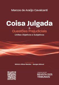 Capa de Livro: Coisa julgada e questões prejudiciais: limites objetivos e subjetivos