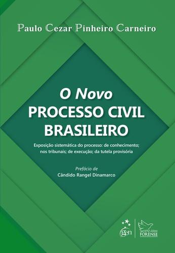 Capa de Livro: O novo processo civil brasileiro: exposição sistemática do processo
